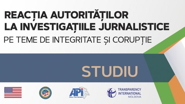 """Lansarea studiului """"Reacția autorităților la investigațiile jurnalistice pe teme de integritate și corupție"""""""