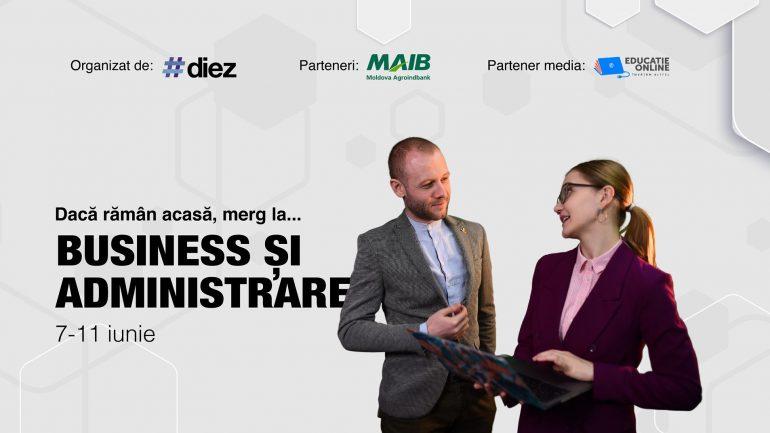 """""""Dacă rămân acasă, merg la Business și Administrare"""", eveniment online de orientare în carieră organizat de #diez"""