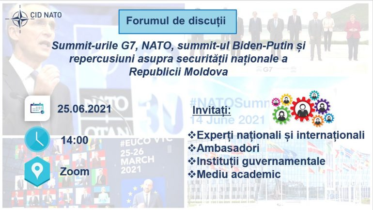 """Forum de discuții """"Summiturile G7, NATO, summit Biden-Putin și repercusiuni pentru securitatea RM"""""""