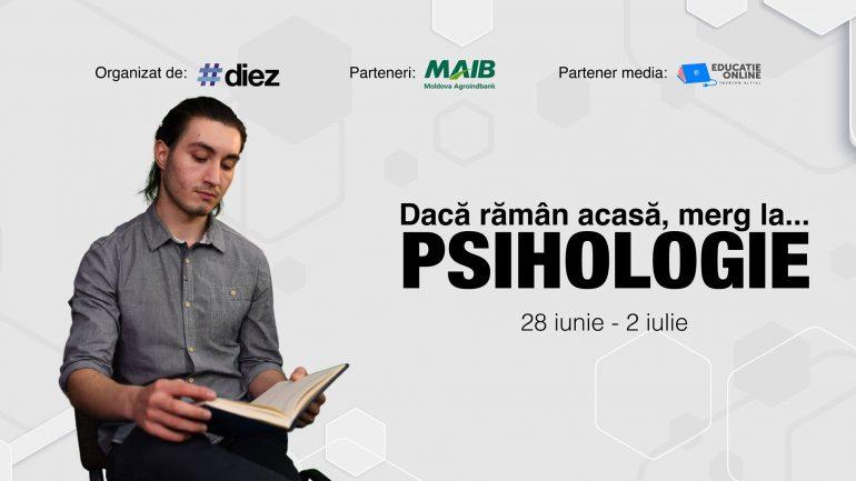 """""""Dacă rămân acasă, merg la Psihologie"""", eveniment online de orientare în carieră, organizat de #diez"""