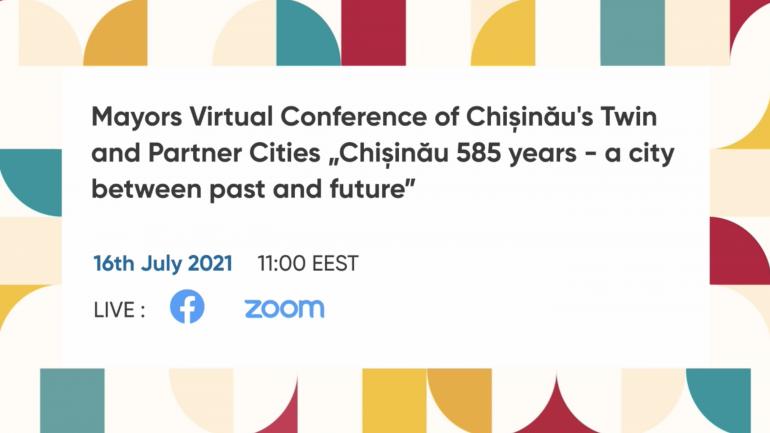 """Conferința virtuală """"Chișinău – 585 de ani – un oraș între trecut și viitor"""", organizată în cadrul Festivalului """"Te salut, Chișinău"""""""
