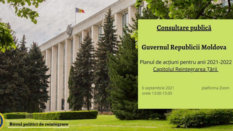 Consultări publice asupra planului de acțiuni al Guvernului în domeniul de reintegrare a țării