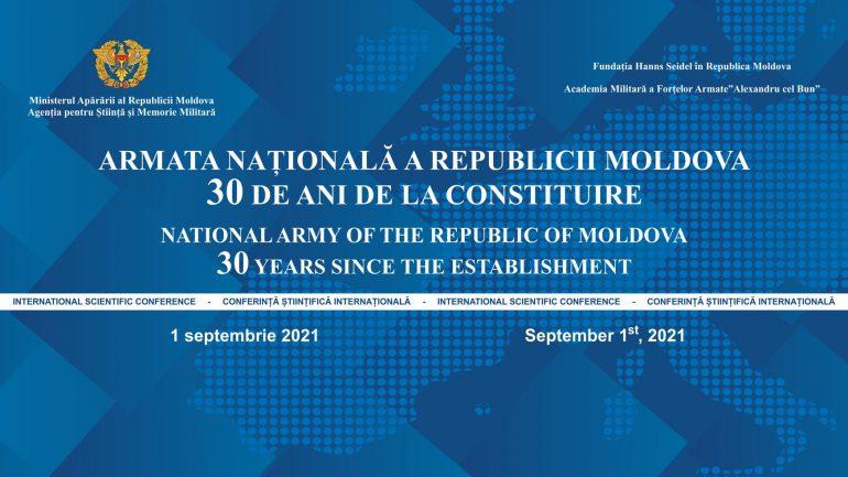 """Conferința jubiliară """"Armata Națională a Republicii Moldova – 30 de ani de la constituire"""" (partea II)"""