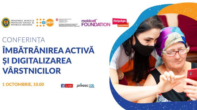 """Conferința organizată de UNFPA Moldova cu tema """"Îmbătrânirea activă și digitalizarea vârstnicilor"""""""